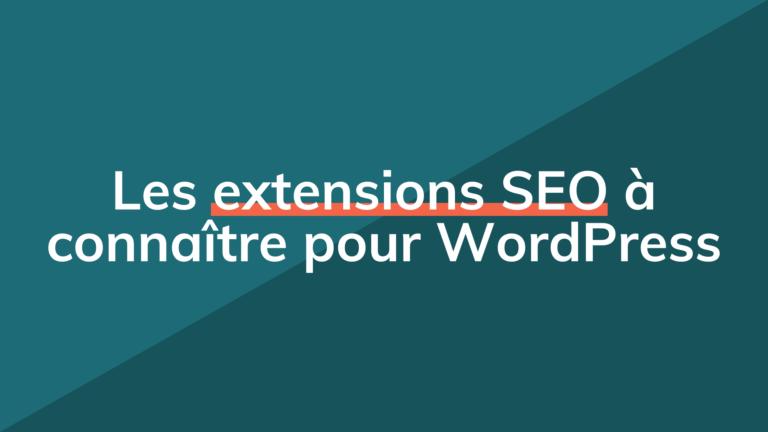 Extensions Seo Pour Wordpress